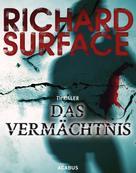 Richard Surface: Das Vermächtnis ★★★★