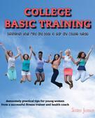 Susan Jensen: College Basic Training