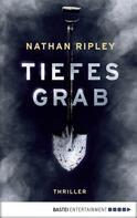 Nathan Ripley: Tiefes Grab ★★★★