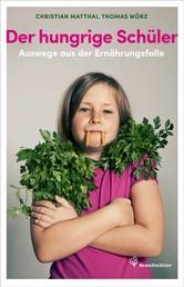 Der hungrige Schüler - Auswege aus der Ernährungsfalle