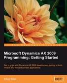 Erlend Dalen: Microsoft Dynamics AX 2009 Programming: Getting Started