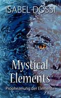 Isabel Dossi: Mystical Elements ★★★★