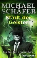 Michael Schäfer: Stadt der Geister ★★★★