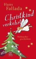 Hans Fallada: Christkind verkehrt ★★★★