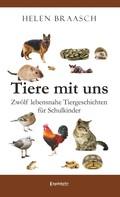 Helen Braasch: Tiere mit uns