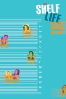 Robert Corbet: Shelf Life