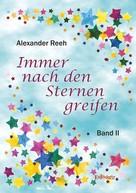 Alexander Reeh: Immer nach den Sternen greifen
