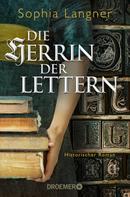 Sophia Langner: Die Herrin der Lettern ★★★★★