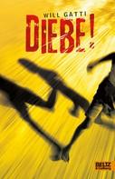 Will Gatti: Diebe! ★★★★★