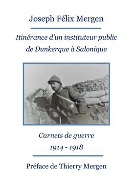 Itinérance d'un instituteur public de Dunkerque à Salonique