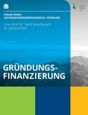 Gründungsfinanzierung - Welche Möglichkeiten es gibt und worauf Sie achten sollten