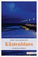 Jobst Schlennstedt: Küstenblues ★★★★
