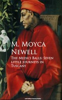 M. Moyca Newell: The Medici Balls