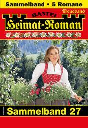 Heimat-Roman Treueband 27 - Sammelband - 5 Romane in einem Band