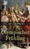 Carl Spitteler: Olympischer Frühling