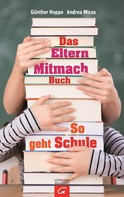 Andrea Micus: Das Elternmitmachbuch