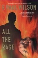 F. Paul Wilson: All the Rage