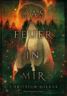 Christian Milkus: Das Feuer in mir ★★★