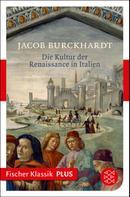 Jacob Burckhardt: Die Kultur der Renaissance in Italien