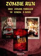 S. Johnathan Davis: Zombie Run - 3 Zombie-Romane in einem Bundle ★★★★