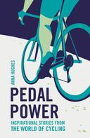 Anna Hughes: Pedal Power