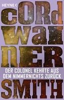 Cordwainer Smith: Der Colonel kehrte aus dem Nimmernichts zurück - ★★★★★
