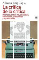 Alberto Reig Tapia: La crítica de la crítica