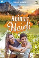 Stefanie Valentin: Heimat-Heidi 28 – Heimatroman