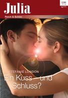 Stefanie London: Ein Kuss - und Schluss? ★★★★