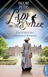 Die Lady und der Butler - Das Rätsel der rubinroten Kammer