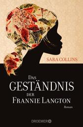 Das Geständnis der Frannie Langton - Roman