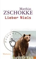Matthias Zschokke: Lieber Niels