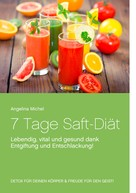 Angelina Michel: 7 Tage Saft-Diät ★★★