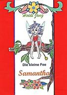Heidi Jung: Die kleine Fee Samantha