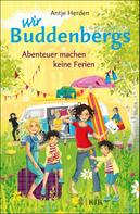 Antje Herden: Wir Buddenbergs - Abenteuer machen keine Ferien ★★★★★