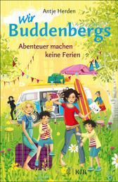 Wir Buddenbergs - Abenteuer machen keine Ferien - Band 3