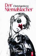 Christian Berg: Der Niemalslacher ★★★
