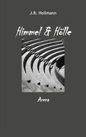 J.R. Hollmann: Himmel und Hölle