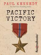 Paul Kennedy: Pacific Victory