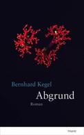 Bernhard Kegel: Abgrund ★★★★