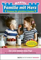 Charlotte Vary: Familie mit Herz 50 - Familienroman
