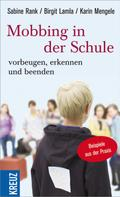 Sabine Rank: Mobbing in der Schule - Vorbeugen, erkennen und beenden ★★★★