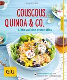 Diane Dittmer: Couscous, Quinoa & Co.