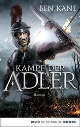 Kampf der Adler - Roman