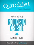 Danielle Clark: Quicklet on Daniel Defoe's Robinson Crusoe