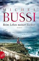 Michel Bussi: Beim Leben meiner Tochter ★★★★