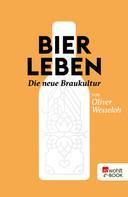 Oliver Wesseloh: Bier leben ★★★★