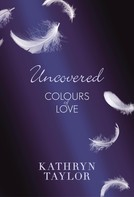 Kathryn Taylor: Uncovered - Colours of Love ★★★★