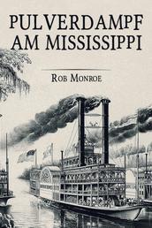 Pulverdampf am Mississippi - Western