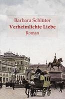 Barbara Schlüter: Verheimlichte Liebe